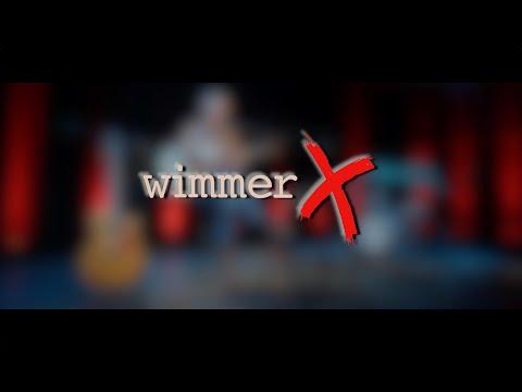 WimmerX Konzert - Live Premiere - So. 02.05.2021, 19:00 Uhr