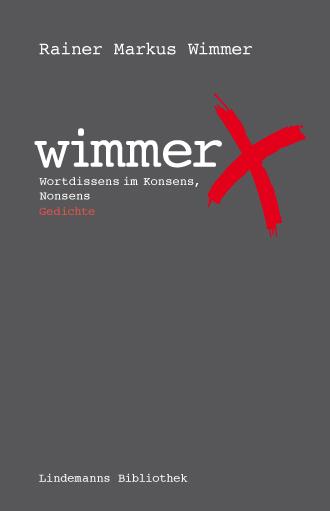 wimmerX Gedichte